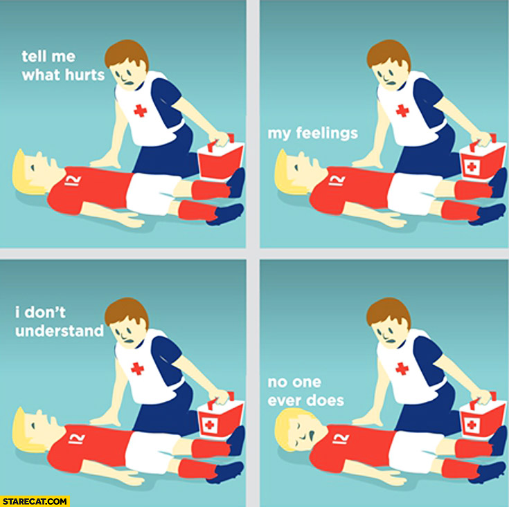 Tell me what hurts my feelings I don't understand no one ever does paramedic footballer