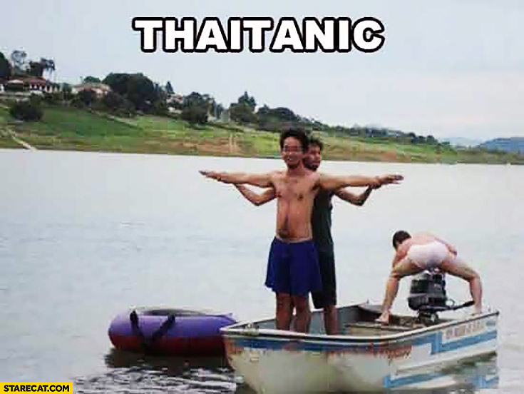 Thaitanic cheap version of Titanic in Thailand