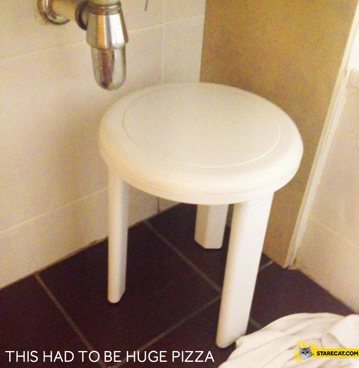 That had to be huge pizza