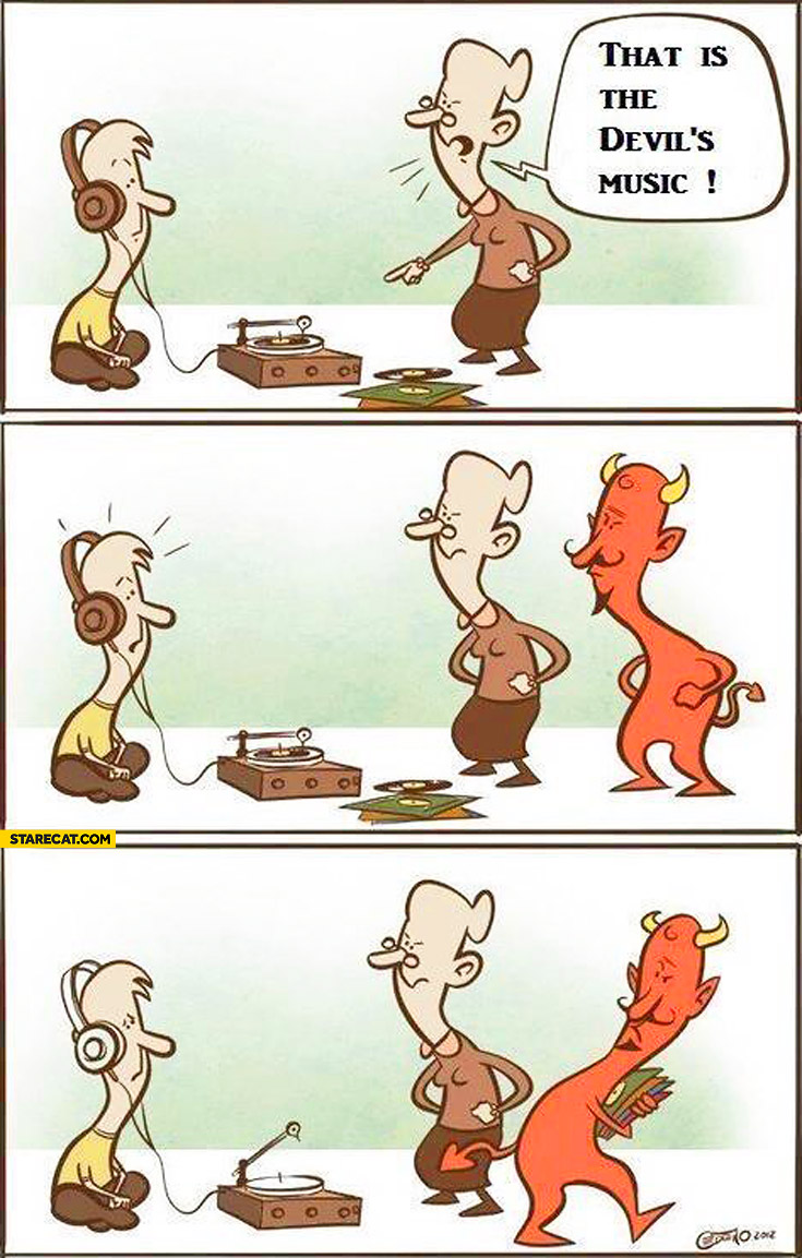 That is the devil's music