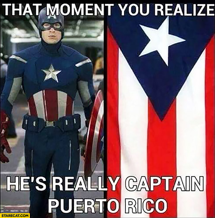 That moment you realize he's really Captain Puerto Rico Captain America