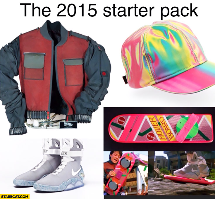The 2015 starter pack Back to the Future clothes gadgets