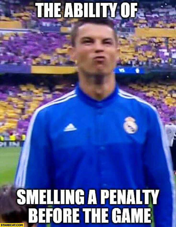 The ability of smelling a penalty before the game Cristiano Ronaldo