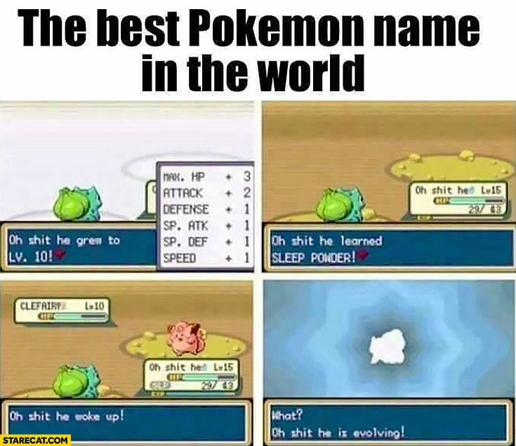"""The Best Name: The Best Pokemon Name In The World: """"oh Shit He"""