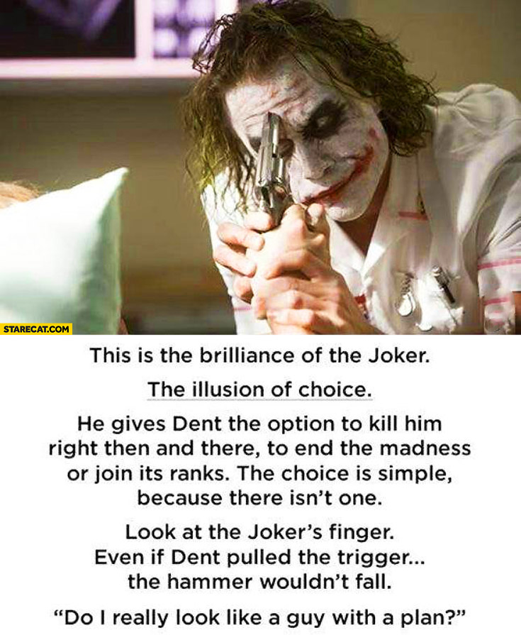 The brilliance of Joker the illusion of choice Batman