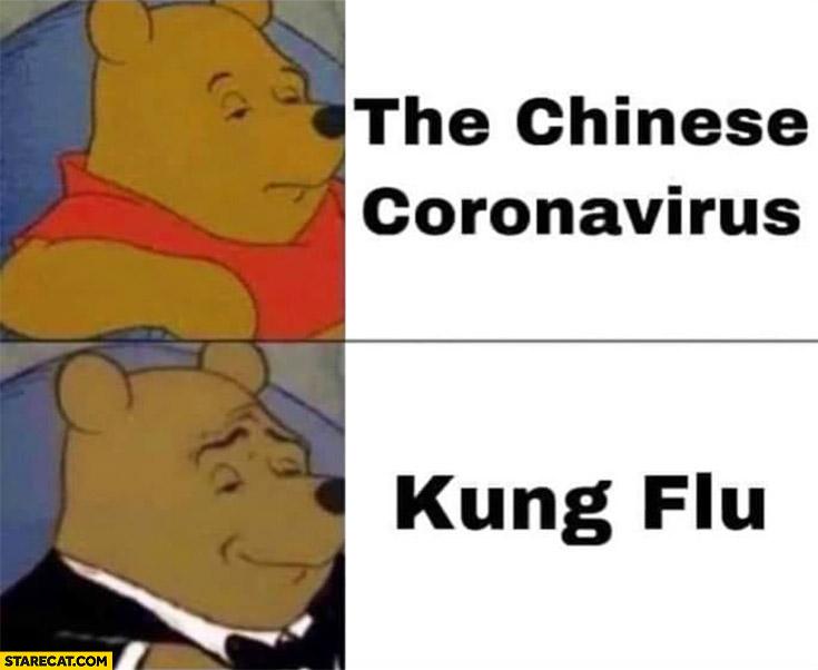 The chinese coronavirus kung flu Winnie the pooh name