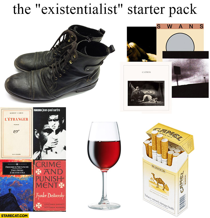 The existentialist starter pack