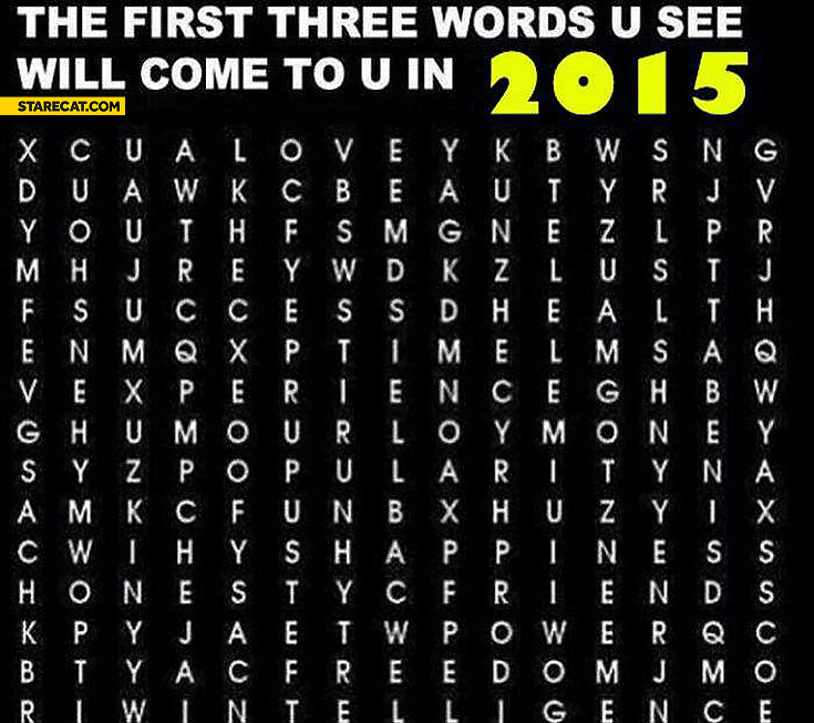 The first three words u see will come to you in 2015