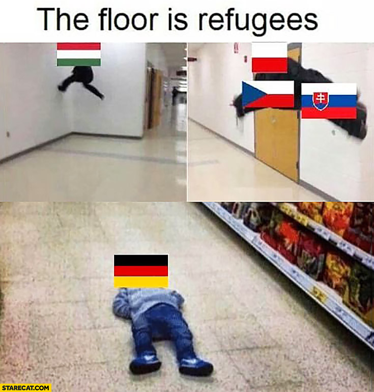 The floor is refugees Germany lying down, Hungary, Poland, Czech Republic, Slovakia not touching floor
