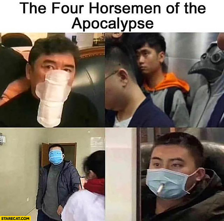 The four horsemen of the apocalypse silly use of facemasks corona virus