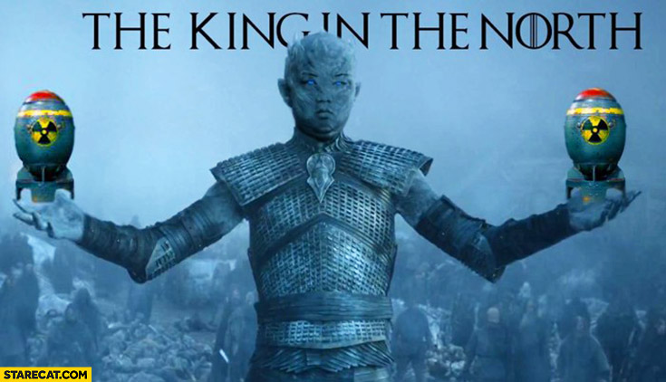 The king of North Kim Jong Un with nukes Night King Game of Thrones