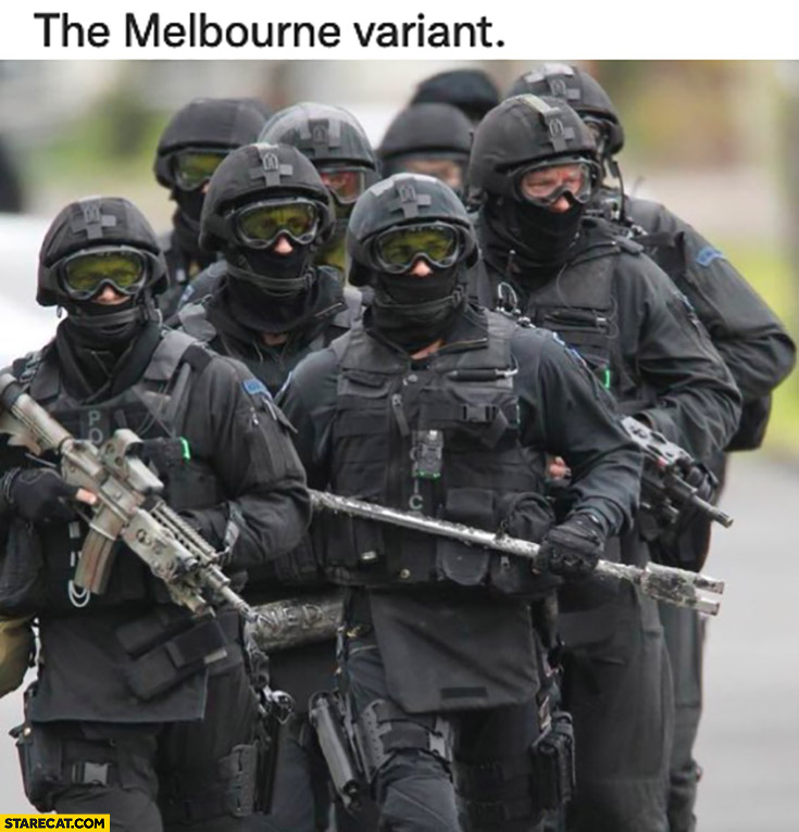 The Melbourne variant police in Australia covid coronavirus