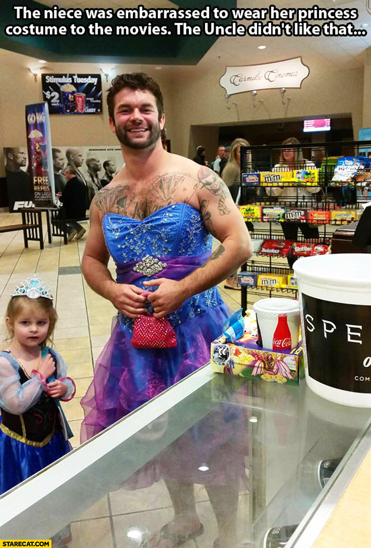 The niece was embarrassed to wear her princess costume to the movies the uncle didn't like that