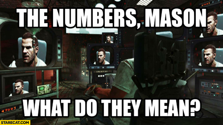The numbers Mason what do they mean?