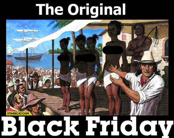 The original Black Friday sale of black people slaves