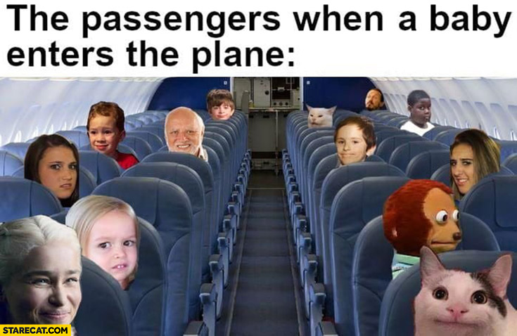 The passengers when a baby enters the plane weird meme faces