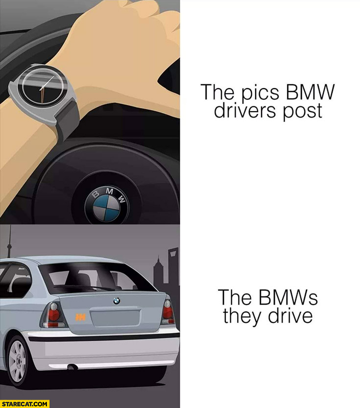 The pics BMW drivers post vs the BMWs they drive BMW compact series 3 E46