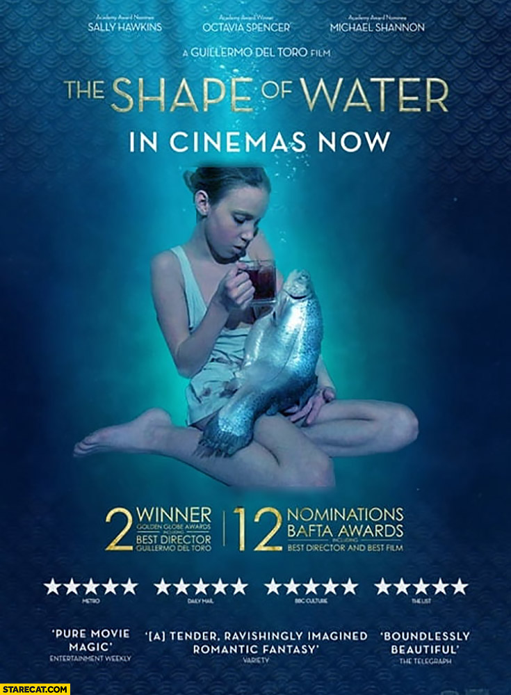 The shape of water in cinemas now girl drinking tea with a fish movie poster