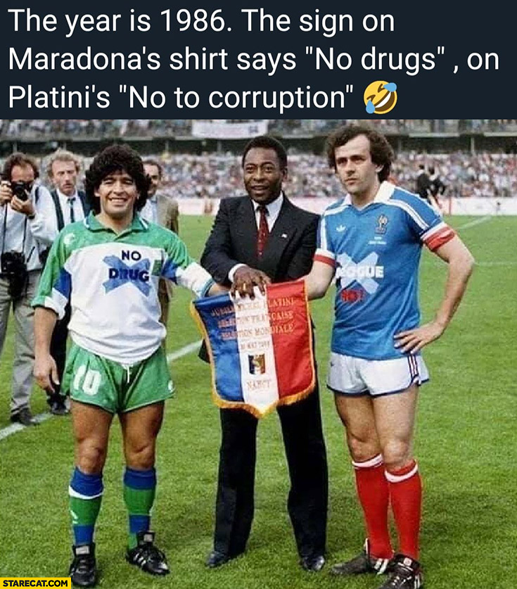 """The year is 1986 the sign on Maradona's shirt says """"no drugs"""" on Platini's """"no to corruption"""""""