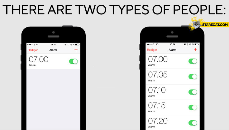 There are two types of people waking up