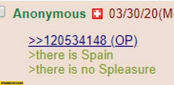 There is Spain, there is no spleasure
