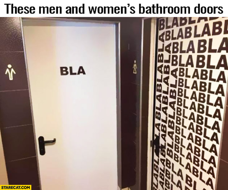 These are men and women's bathroom doors word bla bla
