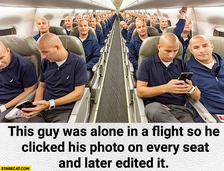 This guy was alone in a flight so he clicked his photo on every seat and later edited it