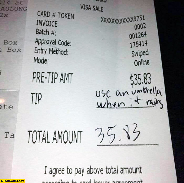 Tip written on a restaurant bill: use an umbrella when it rains