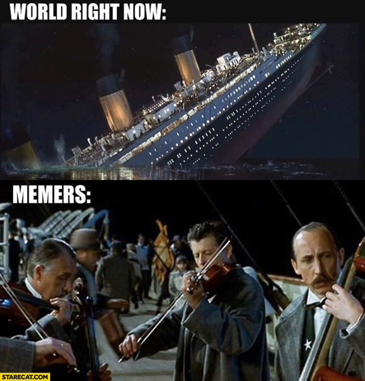 Titanic corona virus world right now memers orchestra playing