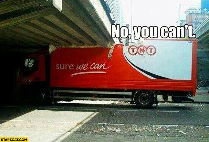 TNT sure we can. No you can't bridge fail