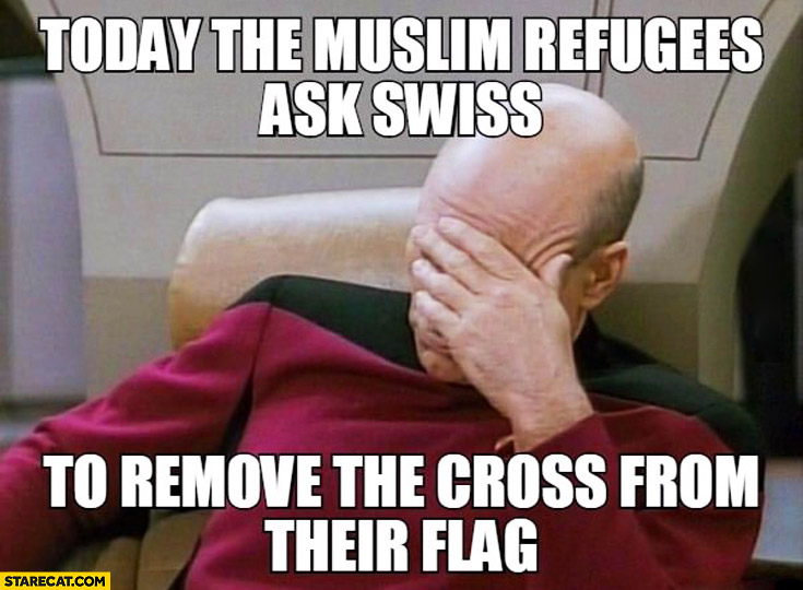 Today the muslim refugees ask Swiss to remove the cross from their flag fail picard