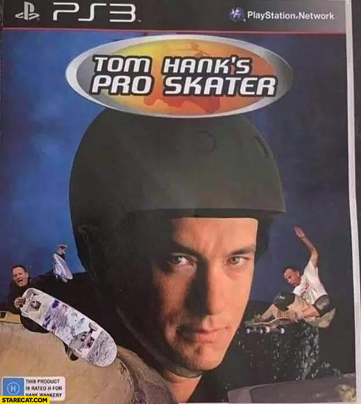 Tom Hank's Pro skater Tony Hawk's photoshopped
