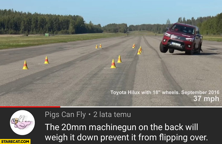 Toyota Hilux fails test the 20mm machinegun on the back will weigh it down prevent it from flipping over ISIS