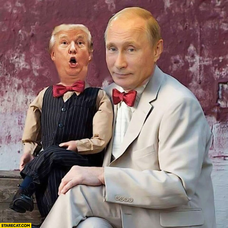 Trump puppet controlled by Putin