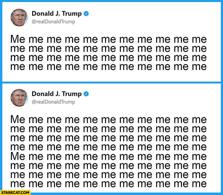 Twitter tweet lenght comparison example explained Donald Trump me me me