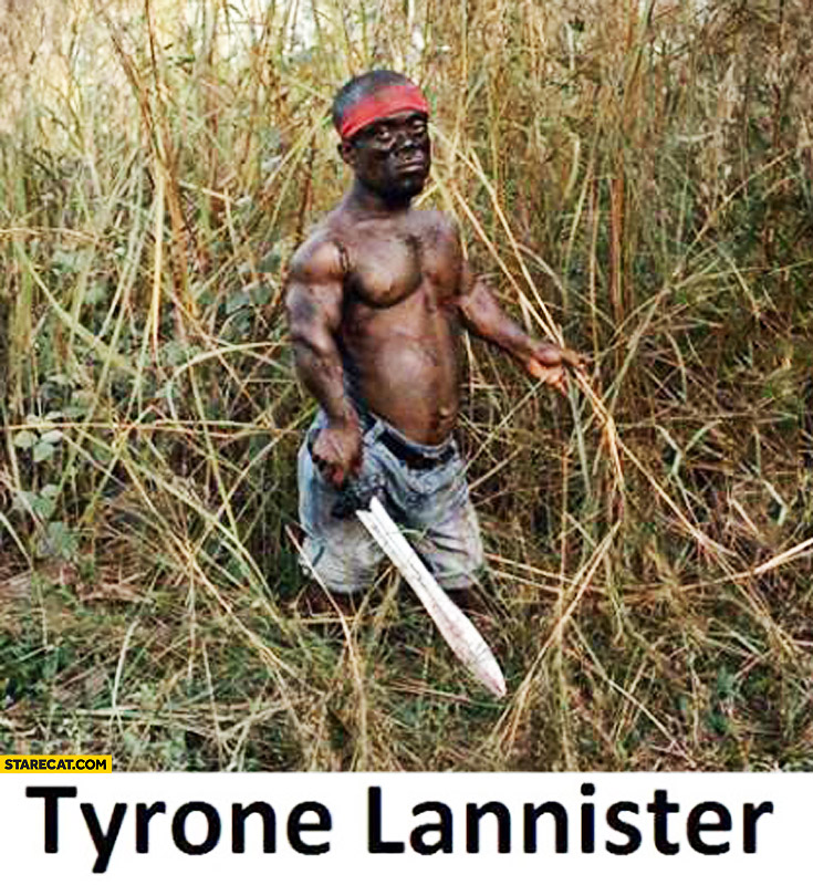 Tyrone Lannister black in jungle Tyrion Game of Thrones