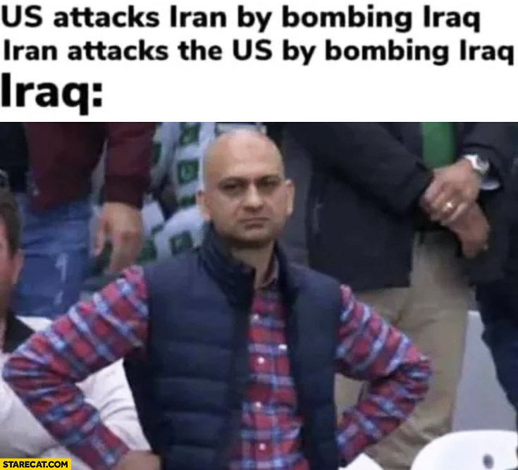 US attacks Iran by bombing Iraq, Iran attacks the US by bombing Iraq not happy about it