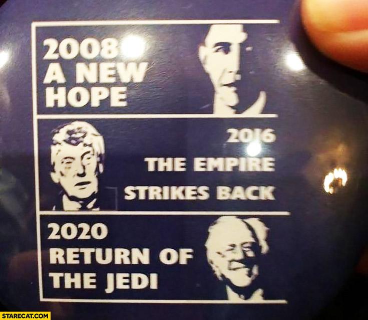 USA elections 2008 A New Hope, 2016 Empire Strikes Back, 2020 Return of The Jedi Obama Trump Sanders