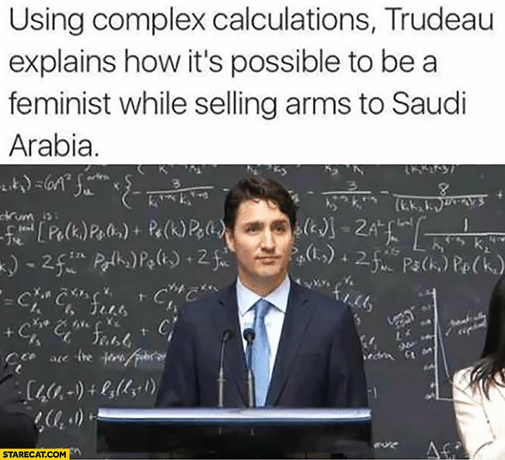 Using complex calculations Trudeau explains how it's possible to be a feminist while selling arms to Saudi Arabia