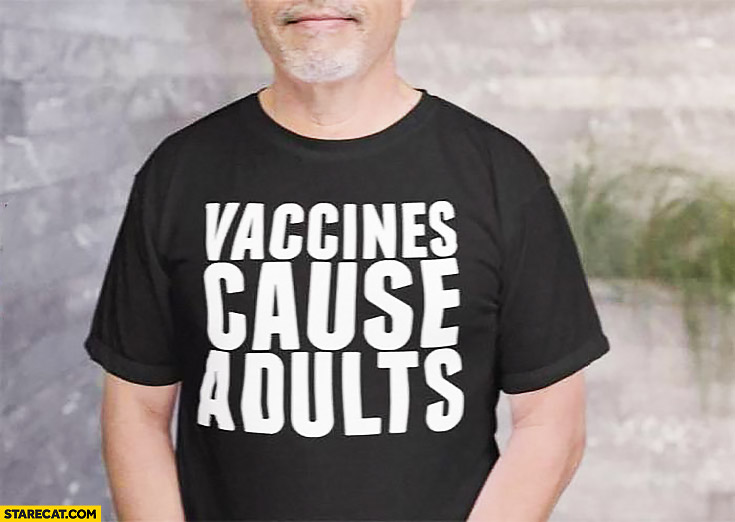 Vaccines cause adults creative shirt
