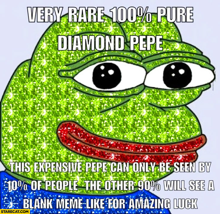 Very rare pure diamond Pepe this expensive Pepe can only be seen by 10% percent of people the other 90% percent will see a blank meme like for amazing luck
