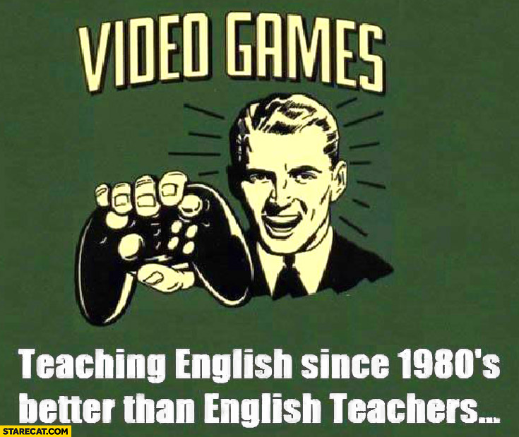 Video games teaching English since 1980s better than English teachers