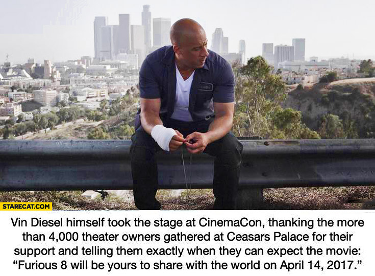 Vin diesel Furious 8 will be yours April 14th 2017