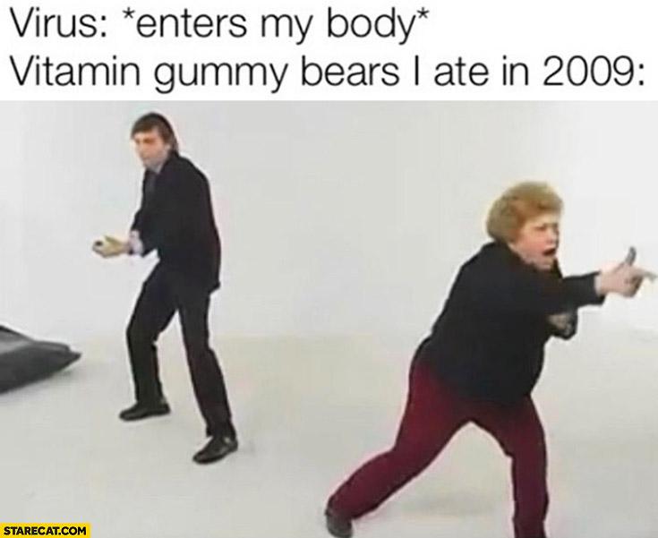 Virus enters my body, vitamin gummy bears I ate in 2009 casting shooting