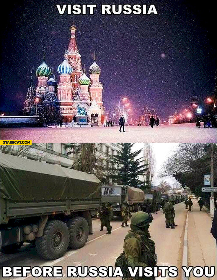 When you visit Russia, when Russia visits you