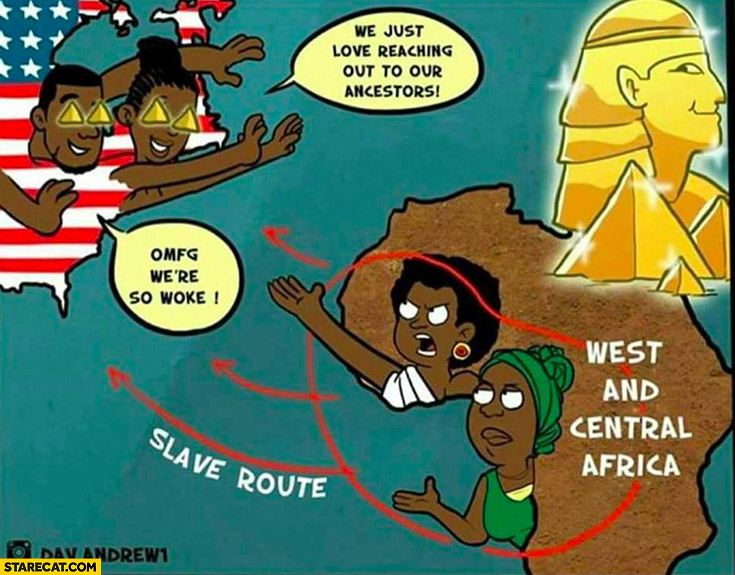 We just love reaching out to our ancestors for money slave route