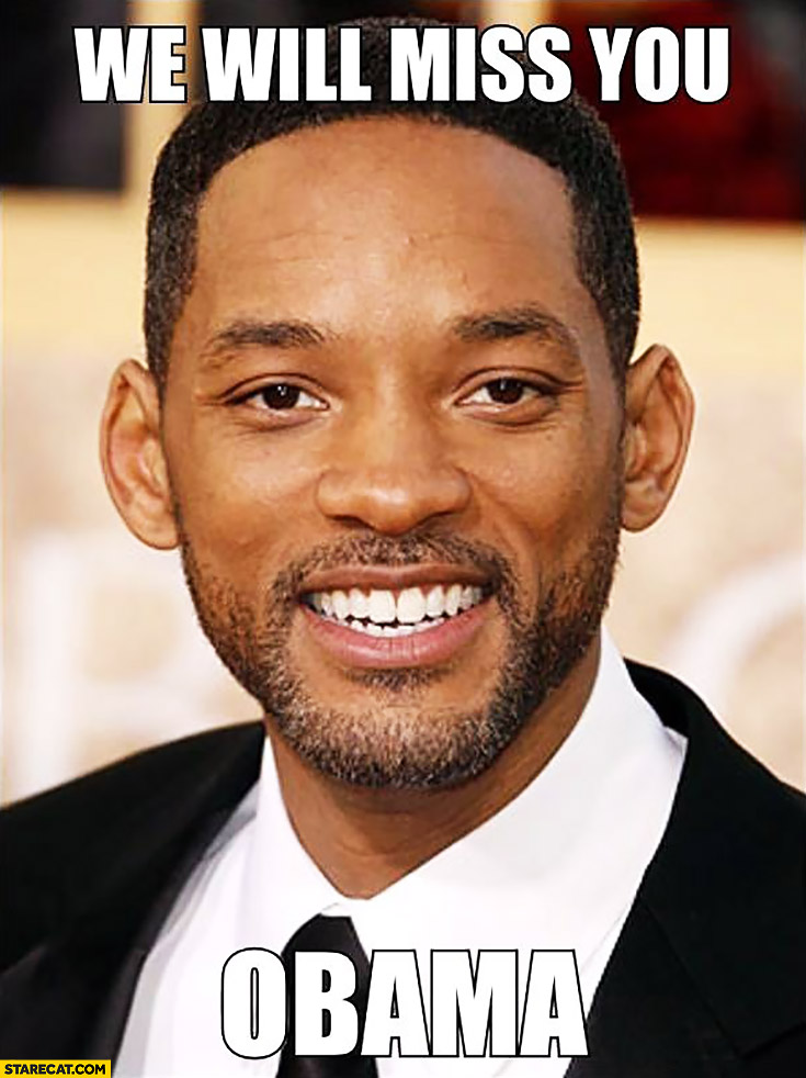 We will miss you Obama Will Smith