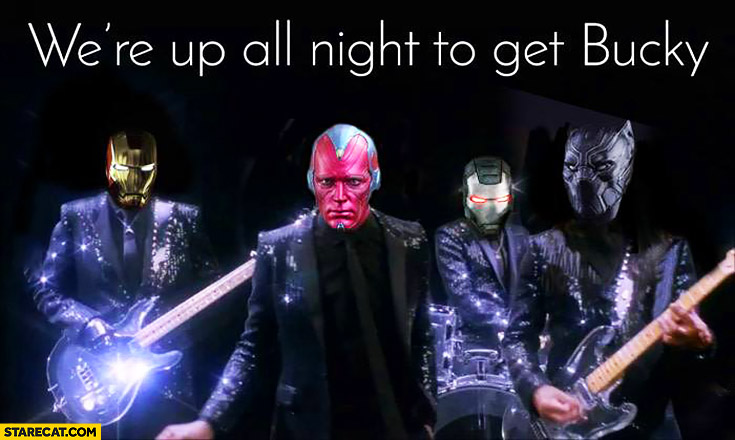 We're up all night to get Bucky