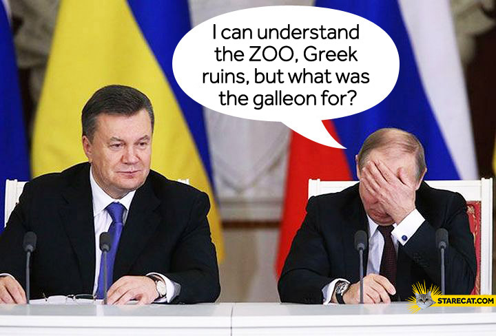 What was the galleon for Putin Yanukovych