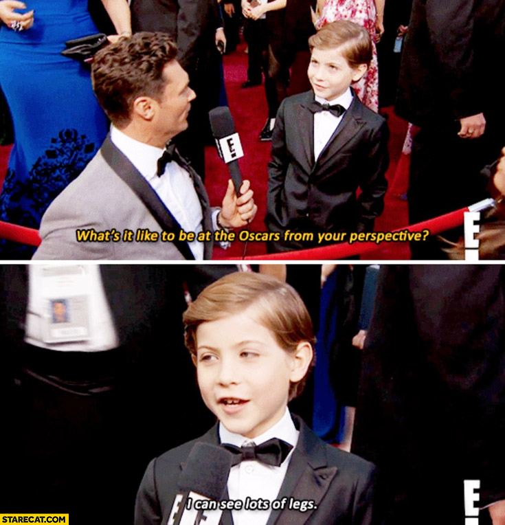 What's it like to be at the Oscars from your perspective? I can see lots of legs. Kid Jacob Tremblay